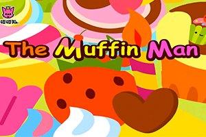 最新儿歌,儿童故事,儿童动画,睡前故事,孩教圈,第4集 The Muffin Man