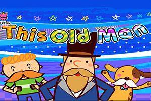 最新儿歌,儿童故事,儿童动画,睡前故事,孩教圈,第22集 This Old Man